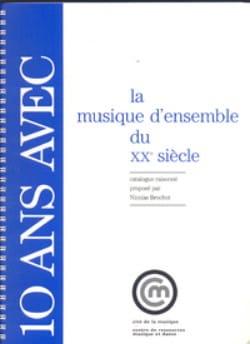 Nicolas Brochot - 10 Years with the Ensemble Music of the 20th Century - Sheet Music - di-arezzo.com