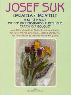 Bagatelle - Flöte o. Violine Violine Klavier Josef Suk laflutedepan