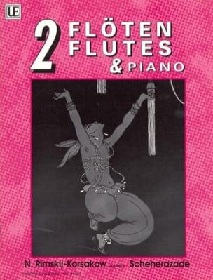 Scheherazade –2 Flöten Klavier - laflutedepan.com
