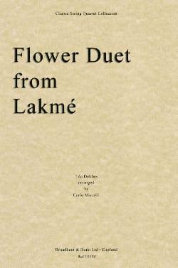 Flower Duet from Lakmé Leo Delibes Partition Quatuors - laflutedepan