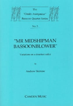 Mr Midshipman Bassoonblower Andrew Skirrow Partition laflutedepan