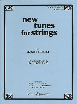 Stanley Fletcher - New Tunes For Strings Volume 1 - Teacher's Book - Sheet Music - di-arezzo.co.uk
