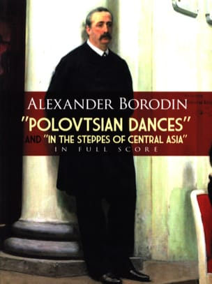 Alexandre Borodine - Polovtsian Dances/In The Steppes Of Central Asia - Full Score - Partition - di-arezzo.fr