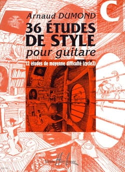 Arnaud Dumond - 36 Guitar Style Studies, Volume C - Sheet Music - di-arezzo.co.uk