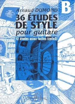 Arnaud Dumond - 36 Guitar Style Studies, Volume B - Sheet Music - di-arezzo.co.uk