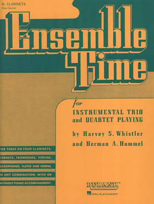 Whistler Harvey S. / Hummel Herman A. - Ensemble Time - Clarinets - Partition - di-arezzo.fr