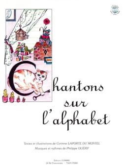 Guérif Philippe / Laporte du Montel Corinne - Cantar en el alfabeto - Partitura - di-arezzo.es
