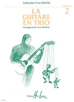 Yvon Rivoal - The guitar in trio - Volume 2 - Sheet Music - di-arezzo.com