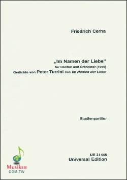 Friedrich Cerha - Im Namen der Liebe 1999 - Partition - di-arezzo.fr