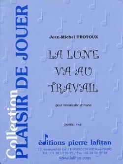 La Lune Va au Travail Jean-Michel Trotoux Partition laflutedepan