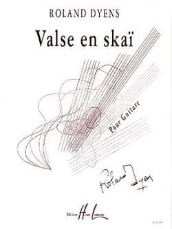 Valse en skaï Roland Dyens Partition Guitare - laflutedepan