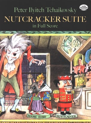 Piotr Illitch Tchaikovski - Nutcracker Suite - Score - Partition - di-arezzo.fr