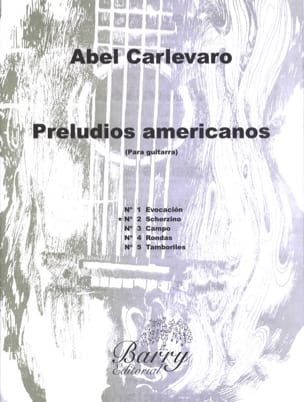 Abel Carlevaro - Preludios Americanos - N ° 2 Scherzino - Sheet Music - di-arezzo.co.uk