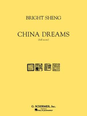 Bright Sheng - China dreams - Partition - di-arezzo.fr