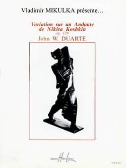John W. Duarte - Variation sur un Andante de N. Koshkin op. 129 - Partition - di-arezzo.fr
