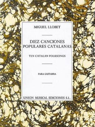 Miguel Llobet - Diez Canciones populares catalanas - Partition - di-arezzo.fr
