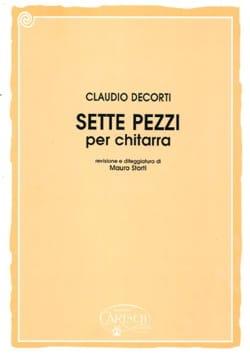 Claudio Decorti - Sette pezzi -Chitarra - Partition - di-arezzo.fr