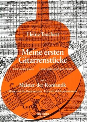 Heinz Teuchert - Meine ersten Gitarrenstucke – Heft 4 : Meister der Romantik - Partition - di-arezzo.fr