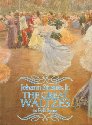 Johann Jr Strauss - The Great Waltzes - Full Score - Partition - di-arezzo.fr