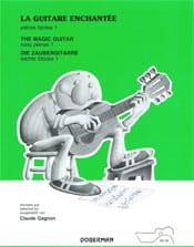 Claude Gagnon - The Enchanted Guitar - Easy Parts - Volume 1 - Sheet Music - di-arezzo.com