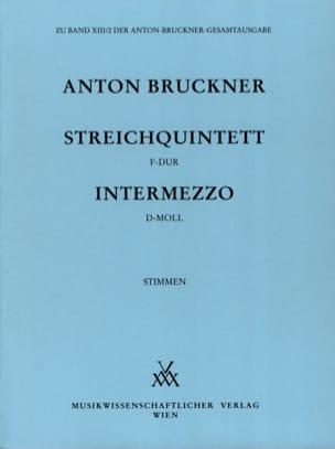 Anton Bruckner - Streichquintett F-Dur & Intermezzo D-Moll - Partition - di-arezzo.fr