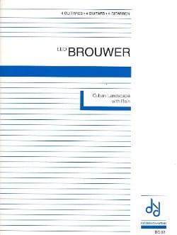 Leo Brouwer - Cuban Landscape With Rain - Sheet Music - di-arezzo.com