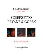 Gordon Jacob - Scherzetto, Pavane and Gopak – 4 Clarinets - Partition - di-arezzo.fr