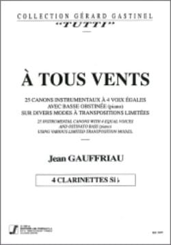 A tous vents – Clarinettes - Jean Gauffriau - laflutedepan.com