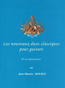 Jean-Maurice Mourat - Les nouveaux duos classiques pour guitare - Partition - di-arezzo.fr
