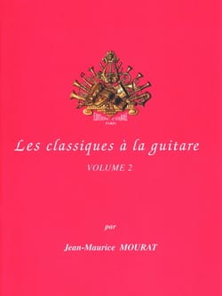 Jean-Maurice Mourat - Classics on guitar - Volume 2 - Sheet Music - di-arezzo.com