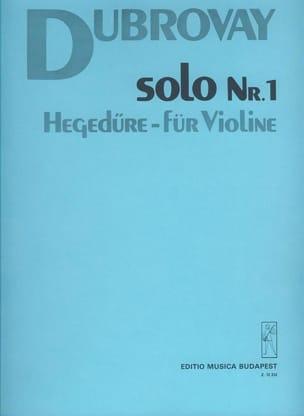 Solo n° 1 - Laszlo Dubrovay - Partition - Violon - laflutedepan.com