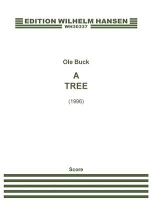 Ole Buck - A Tree (Sinfonietta) –Score - Partition - di-arezzo.fr
