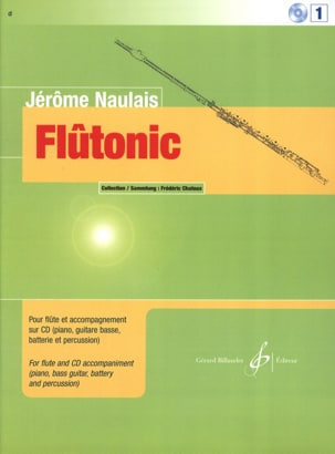 Jérôme Naulais - Flûtonic - Volume 1 - Flute - Sheet Music - di-arezzo.co.uk