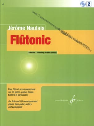 Jérôme Naulais - Flûtonic - Volume 2 - Flute - Sheet Music - di-arezzo.co.uk