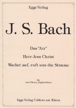 BACH - Das Air - Herr Jesu Christ - Wachet auf, ruft uns die Stimme - Partition - di-arezzo.fr