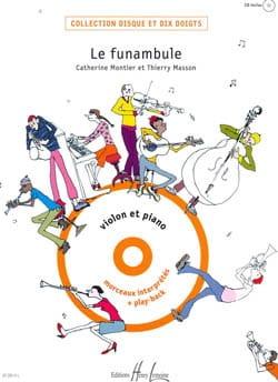 Le funambule - Montier Catherine / Masson Thierry - laflutedepan.com