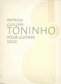 Toninho Patrick Guillem Partition Guitare - laflutedepan