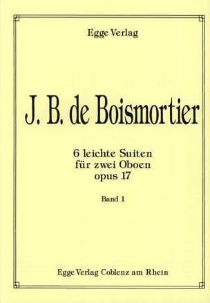 BOISMORTIER - 6 Leichte Suiten op. 17 - 2 Oboen Bd. 1 - Partition - di-arezzo.fr