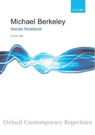 Iberian Notebook Michael Berkeley Partition Violoncelle - laflutedepan