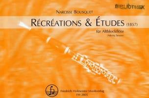 Récréations et Etudes Narcisse Bousquet Partition laflutedepan