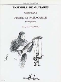 Fugue et Passacaille - 4 guitares Gaspar Sanz Partition laflutedepan