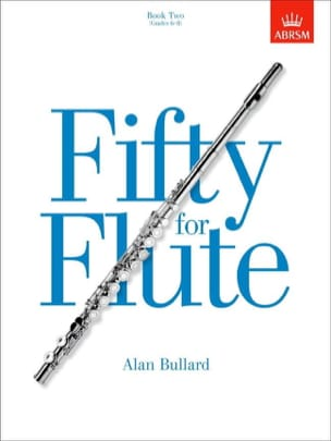 Alan Bullard - Fifty for Flute – Book 2 - Partition - di-arezzo.fr