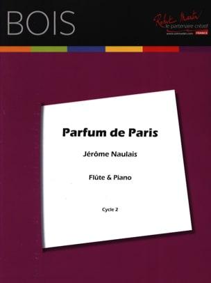 Jérôme Naulais - Parfum de Paris - Partition - di-arezzo.fr