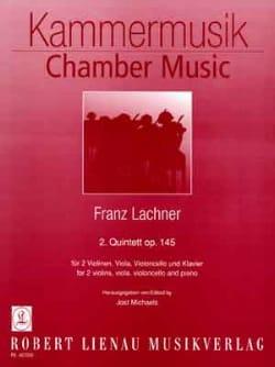 Franz Lachner - Quintett Nr. 2 op. 145 –Klavier 2 Violinen Viola Cello - Partition - di-arezzo.fr