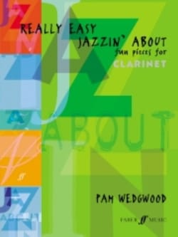 Pam Wedgwood - Really Easy Jazzin'about - Clarinet - Sheet Music - di-arezzo.co.uk