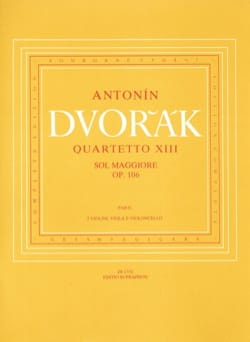 Antonin Dvorak - String quartet n° 13 G major op. 106 - Parts - Partition - di-arezzo.fr