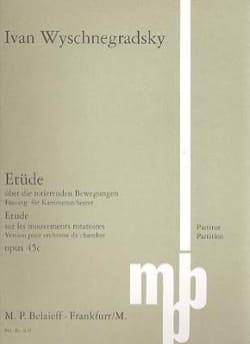 Ivan Wyschnegradsky - Etude sur les mouvements rotatoires op. 45c - Partition - di-arezzo.fr