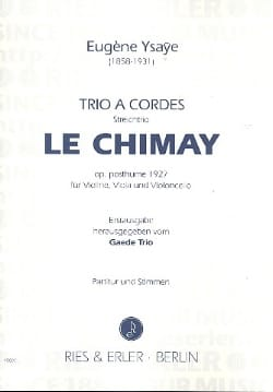 Eugène Ysaÿe - String Trio The Chimay op. posth. - Partitur Stimmen - Sheet Music - di-arezzo.co.uk