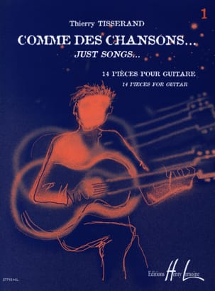 Thierry Tisserand - Like songs ... Volume 1 - Sheet Music - di-arezzo.com