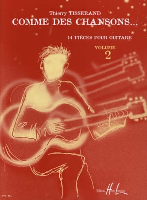 Thierry Tisserand - Like songs ... - Volume 2 - Sheet Music - di-arezzo.co.uk